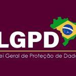 LGPD: Conheça a Lei Geral de Proteção de Dados e seus Impactos na Área da Saúde